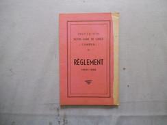 CAMBRAI INSTITUTION NOTRE-DAME DE GRACE 31 BOULEVARD DE LA LIBERTE REGLEMENT 1965-1966 SUPERIEUR ABBE G. HUREZ - Religion &  Esoterik