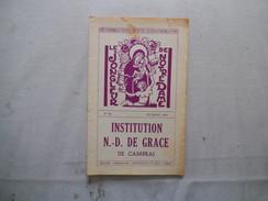 CAMBRAI INSTITUTION NOTRE-DAME DE GRACE LE JONGLEUR DE NOTRE DAME N°39 DECEMBRE 1960 DISCOURS DE MICHEL CREPIN - Religion & Esotérisme
