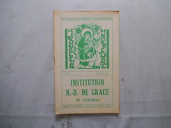 CAMBRAI INSTITUTION NOTRE-DAME DE GRACE LE JONGLEUR DE NOTRE DAME N°42 OCTOBRE 1961 DISCOURS DU CHANOINE MAHIEU,DECES DE - Religion & Esotérisme