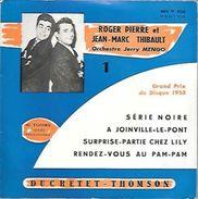 45 TOURS ROGER PIERRE & JEAN MARC THIBAULT -- A JOINVILLE LE PONT - Humour, Cabaret