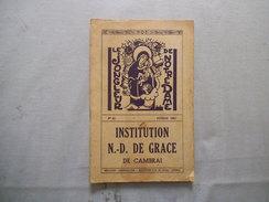 CAMBRAI INSTITUTION NOTRE-DAME DE GRACE LE JONGLEUR DE NOTRE DAME N°43 FEVRIER 1962 IN MEMORIAM M.LE CHANOINE CHARTIER - Religion & Esotérisme