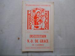 CAMBRAI INSTITUTION NOTRE-DAME DE GRACE LE JONGLEUR DE NOTRE DAME N°44 JUIN 1962 LE JUBILE DE M. L'ABBE DARTUS - Religion &  Esoterik