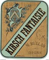 77Aa  Etiquette De Kirsch Fantaisie M. Rulland à Digne (04) - Rhum