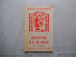 CAMBRAI INSTITUTION NOTRE-DAME DE GRACE LE JONGLEUR DE NOTRE DAME N°47 JUIN 1963 LE DEPART DE MONSIEUR LE SUPERIEUR,LE J - Religion & Esotérisme