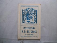 CAMBRAI INSTITUTION NOTRE-DAME DE GRACE LE JONGLEUR DE NOTRE DAME N°48 NOVEMBRE 1963 - Religion &  Esoterik