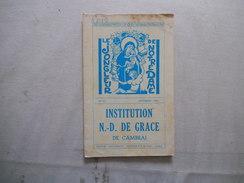 CAMBRAI INSTITUTION NOTRE-DAME DE GRACE LE JONGLEUR DE NOTRE DAME N°51 NOVEMBRE 1964 RENTREE G.HUREZ,DISCOURS DES PRIX - Religion & Esotérisme