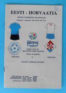 ESTONIA : CROATIA - 1994. Football Soccer Match Programme Fussball Programm Calcio Programma Programa Kroatien Croazia - Books