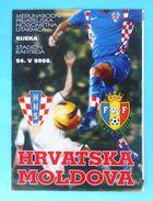 CROATIA : MOLDOVA - 2008. Football Soccer Match Programme Fussball Programm Calcio Programma Programa Kroatien Croazia - Bücher