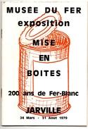 JARVILLE (54) GUIDE. MUSEE Du FER. EXPOSITION. MISE En BOITES. 200 ANS Du FER-BLANC.1979. - Livres, BD, Revues