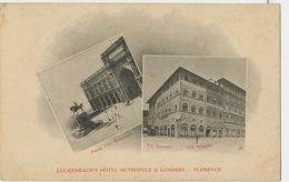 Firenze Florence Luckenbach's Hotel Metropole Et Londres  Via Sassetti. Via Anselmi  Edit Richter Napoli - Firenze (Florence)