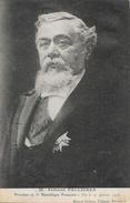 Armand Fallières, Président De La République Française, élu 17 Janvier 1906, Edition Marcel Delboy, Carte Non Circulée - People