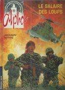 ALPHA - LE SALAIRE DES LOUPS ( JIGOUNOV / MYTHIC ) TROISIEME VAGUE - Alpha