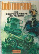 BOB MORANE - LES CONTREBANDIERS DE L'ATOME ( VERNES / VANCE ) DARGAUD - Bob Morane