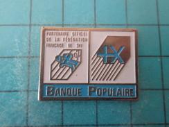 Pin511a Pin´s Pins / Beau Et Rare : BANQUES / BANQUE POPULAIRE PARTENAIRE DE LA FEDERATION FRANCAISE DE SKI - Banken