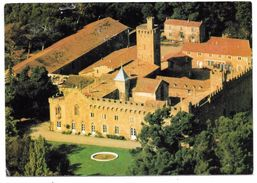 11 - CHATEAU GAUSSAN - Près De Narbonne - Ancienne Métairie Forteresse De L'Abbaye De Fontfroide - Narbonne