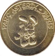 60 PLAILLY PARC ASTERIX N°13 IDEFIX MÉDAILLE MONNAIE DE PARIS 2015 JETON TOKEN MEDAL COIN - Monnaie De Paris