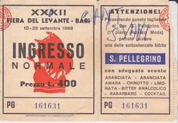 BIGLIETTO INGRESSO FIERA DEL LEVANTE 1968 CON PUBBLICITA' ADVERTISING S.PELLEGRINO - Biglietti D'ingresso