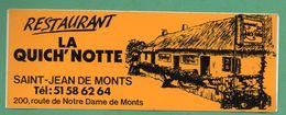 RESTAURANT LA QUICH'NOTTE SAINT JEAN DE MONTS  /  AUTOCOLLANT - Autocollants