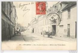 91 - ETAMPES - Rue Saint Jacques - Hotel Des Trois Rois - Etampes