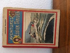 Les Aventures D'un écolier Parisien. N° 51 Au N° 100. GALOPIN, ARNOULD - Livres, BD, Revues