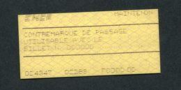 """Ticket De Train - Gare De Maintenon (E. & L.) """"Contemarque De Passage"""" Billet SNCF - Abonnements Hebdomadaires & Mensuels"""