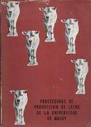 PROCEEDINGS DE PRODUCCION DE LECHE DE LA UNIVERSIDAD DE MASSEY PALMERSTON NORTE NUEVA ZELANDIA TRADUCCION DEL INGLES - Livres, BD, Revues