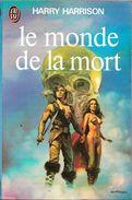 J'ai Lu 911 - HARRISON, Harry - Le Monde De La Mort (1979, TBE) - J'ai Lu