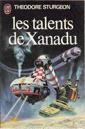 J'ai Lu 829 - STURGEON, Theodore - Les Talents De Xanadu (1978, BE) - J'ai Lu