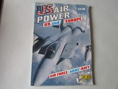 U.S Air Power , UK And Europe - Armées Étrangères
