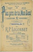 CAF CONC MILITARIA PARTITION TITANIC PLUS PRÈS DE TOI MON DIEU 14 AVRIL 1912 OPÉRA VAGUET BEYLE HARTLEY LIGONNET - Muziek & Instrumenten