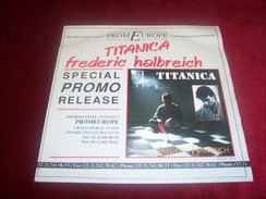FREDERIC HALBREICH  °°  BO  DU FILM TITANICA  PROMO - Soundtracks, Film Music