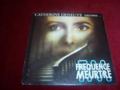 CATHERINE DENEUVE  RACONTE °°  BO  DU FILM  FREQUENCE MEURTRE - Soundtracks, Film Music