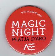 Badge/Pin's Magic Night, Platja D'Aro (Playa De Aro) - Villes