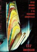 Livre XXX Anniversaire De L'office National D'études Et De Recherches Aérospatiales - 1976 - Onera - 52 Pages - Astronomie