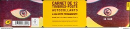 FR. 2015 CARNET N° BC1178 - La Vue - 12 TIMBRES Lettre Verte  AUTO-ADHESIFS NEUFS** - France