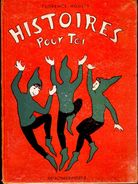 Florence Houlet - Histoires Pour Toi - Éditions Delachaux-Niestlé - ( 1959 ) . - Livres, BD, Revues