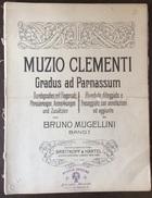 MUZIO CLEMENTI GRADUS AD PARNASSUM RIVEDUTO DA BRUNO MUGELLINI  DANDI  ED.BREITKOPF & HARTEL LONDON  COME DA FOTO - Music