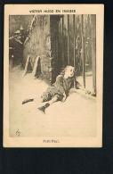 Victor HUGO  En Images  -Petit Paul - Légende Des Siècles -Format 12 X 8,5 - Témoignage De Satisfaction -Recto Verso - Documents Historiques