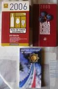 TRES LIBROS: DOS DE GUIAS DE VINOS Y EL OTRO DE MAESTROS COCINEROS DE FRANCIA - Books, Magazines, Comics