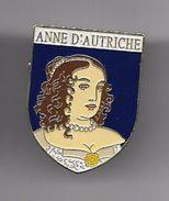 PINS  Broche ANNE D'AUTRICHE   ROI ET REINE HISTOIRE DE FRANCE éditions Atlas Fermeture épingle / 33NAT - Personajes Célebres