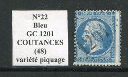 FRANCE- Y&T N°22- GC 1201 (COUTANCES 48) Avec Très Beau Piquage Décalé - Marcophilie (Timbres Détachés)