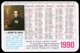 Calendarietto - San Gaspare Del Bufalo / Fondatore Dei Missionari Del Preziosissimo Sangue - 1990 - Imágenes Religiosas