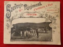 TOULON 10 REGIMENT D ARTILLERIE A PIED 1910 - Documents