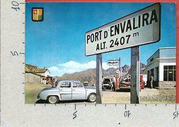 CARTOLINA NV ANDORRA - VALLS D'ANDORRA - Sommet Du Port D'Envalira - Fra Miquel - 10 X 15 - Andorra