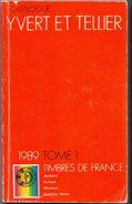 Catalogue Yvert Et Tellier Timbres De France 1989 Tome 1 - France