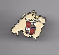 PINS VILLE MALLORCA MAJORQUE  ESPAGNE BLASON   ARMOIRIES / 33NAT - Cities