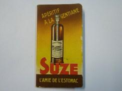 """PETIT CARNET-CALENDRIER  1938  """"PUB""""   SUZE   XXX - Alcools"""