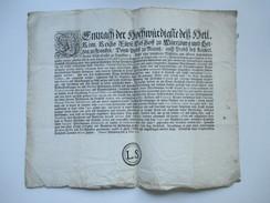 Erlass / Dekret / Verordnung 1722 Würzburg. Hochwürdigste Des Heil. Röm. Reichs. Schnörkelbuchstaben. Beamten - Decretos & Leyes