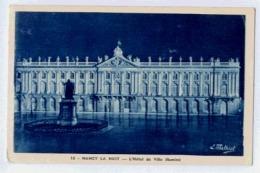 NANCY LA NUIT L'HOTEL DE VILLE ILLUMINE - Nancy