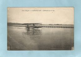 Cazeaux Lac  Hydravion Sur Le Lac - Aviation